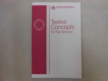 Twelve Concepts for NA Service