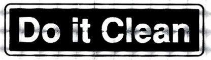 Do It Clean – Bumper Sticker