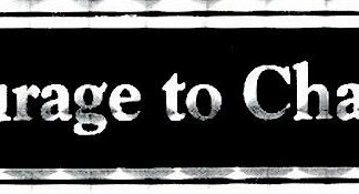 Courage to Change – Bumper Sticker
