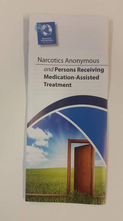 NA & Persons Receiving Medication Assisted Treatment