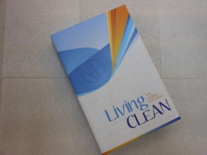 Living Clean: The Journey Continues – Soft Cover
