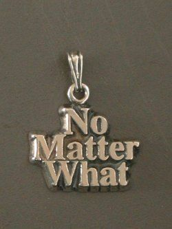 Sterling Silver No Matter What Pendant