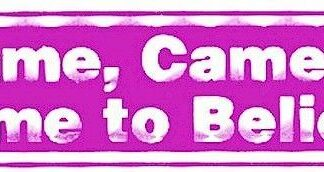 Came, Came to, Came… Bumper Sticker