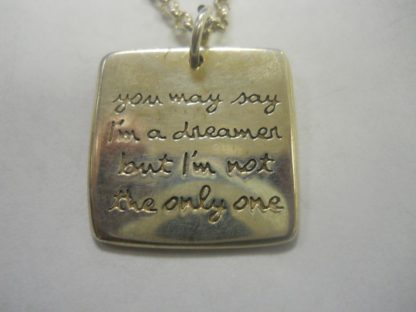 Sterling Silver You May Say I'm A Dreamer…Pendant