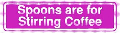 Spoons are for Stirring Coffee – Bumper Sticker