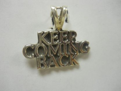 Sterling Silver Keep Coming Back Pendant